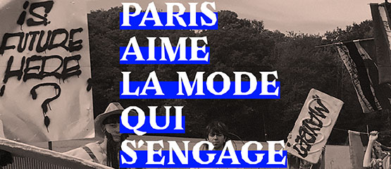 Paris aime la mode qui s'engage